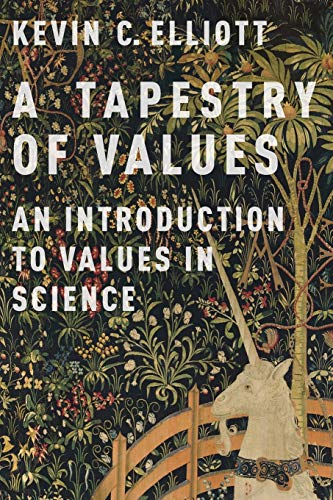 9780190260811: A Tapestry of Values: An Introduction to Values in Science