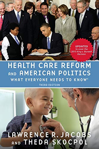 9780190262044: Health Care Reform and American Politics: What Everyone Needs to Know, 3rd Edition