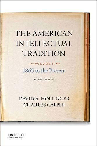 9780190262334: The American Intellectual Tradition: Volume II: 1865 to the Present
