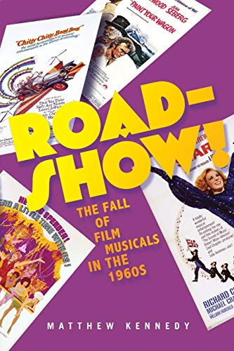 9780190262440: Roadshow!: The Fall of Film Musicals in the 1960s