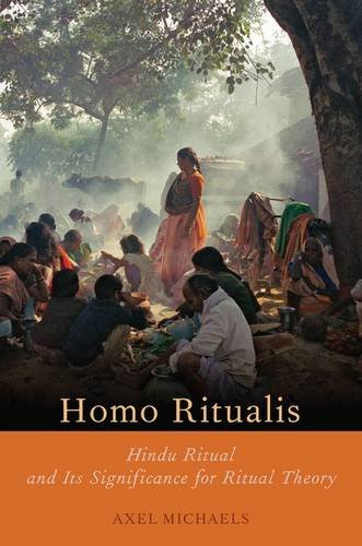 9780190262624: Homo Ritualis: Hindu Ritual and Its Significance for Ritual Theory (Oxford Ritual Studies)