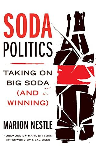 9780190263430: Soda Politics: Taking on Big Soda (And Winning)