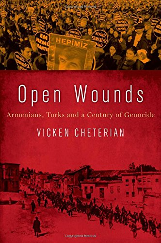 9780190263508: Open Wounds: Armenians, Turks and a Century of Genocide