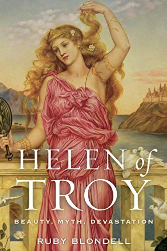 9780190263539: Helen of Troy: Beauty, Myth, Devastation