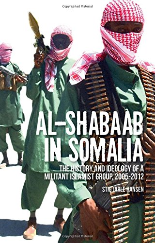 9780190264826: Al-Shabaab in Somalia: The History and Ideology of a Militant Islamist Group