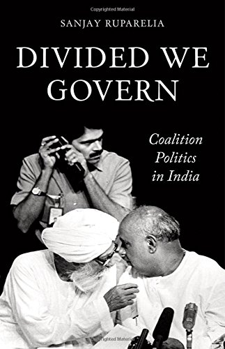 9780190264918: Divided We Govern: Coalition Politics in Modern India