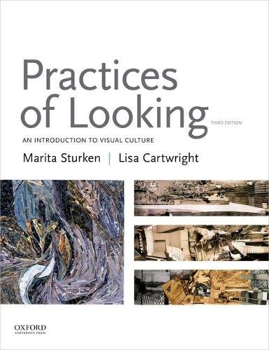 Download Practices of Looking: An Introduction to Visual Culture