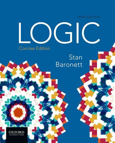 Logic, Concise Edition: Baronett, Stan