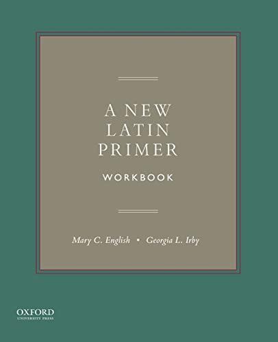 9780190266981: A New Latin Primer Workbook