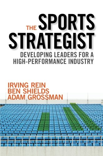 9780190267445: The Sports Strategist: Developing Leaders for a High-Performance Industry