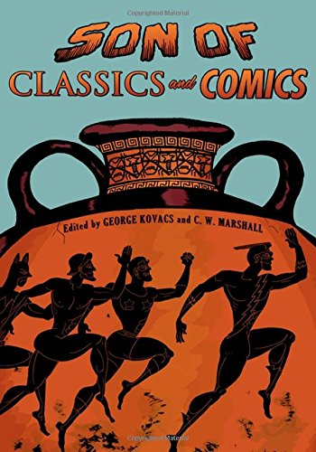 9780190268886: Son of Classics and Comics (Classical Presences)