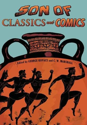 9780190268893: Son of Classics and Comics (Classical Presences)