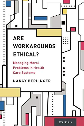 9780190269296: Are Workarounds Ethical?: Managing Moral Problems in Health Care Systems