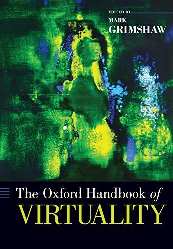 9780190270353: The Oxford Handbook of Virtuality
