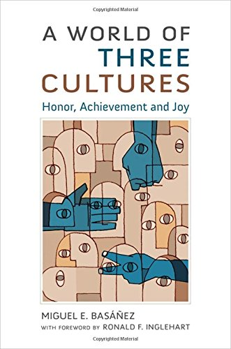 9780190270360: A World of Three Cultures: Honor, Achievement and Joy