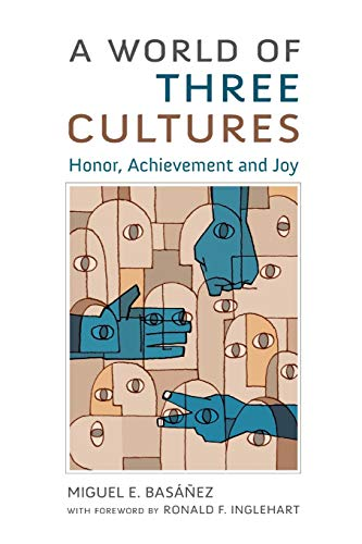 9780190270377: A World of Three Cultures: Honor, Achievement and Joy