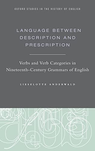 LANGUAGE BETWEEN DESCRIPTION & PRESCRIPT
