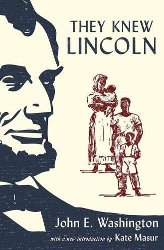 9780190270964: They Knew Lincoln
