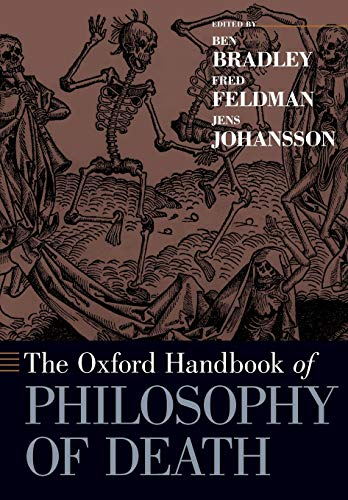 9780190271459: The Oxford Handbook of Philosophy of Death (Oxford Handbooks)