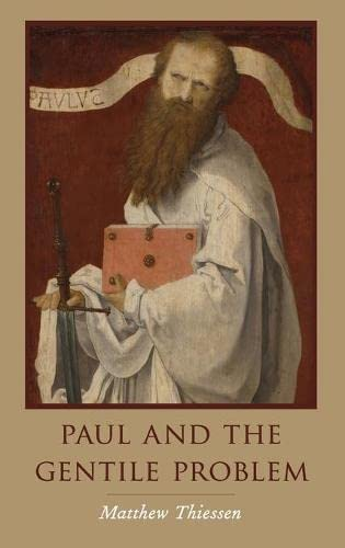 Paul and the Gentile Problem.: THIESSEN, M.,