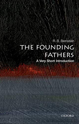 9780190273514: The Founding Fathers: A Very Short Introduction (Very Short Introductions)