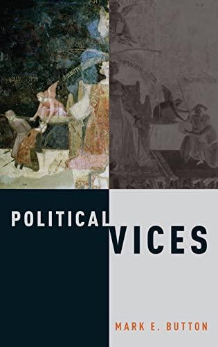 9780190274962: Political Vices