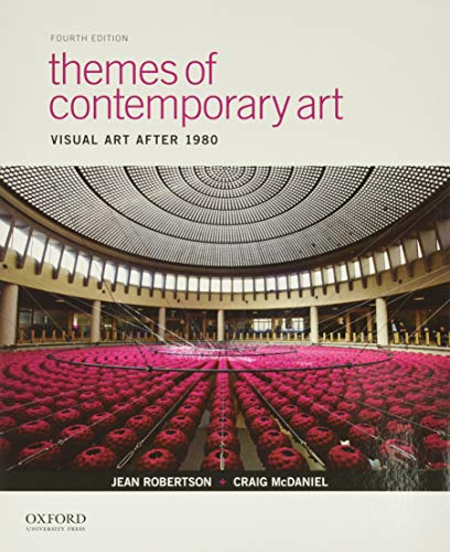Themes Of Contemporary Art: Visual Art After 1980 (NEW