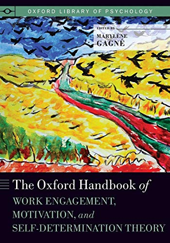 9780190276997: The Oxford Handbook of Work Engagement, Motivation, and Self-Determination Theory (Oxford Library of Psychology)