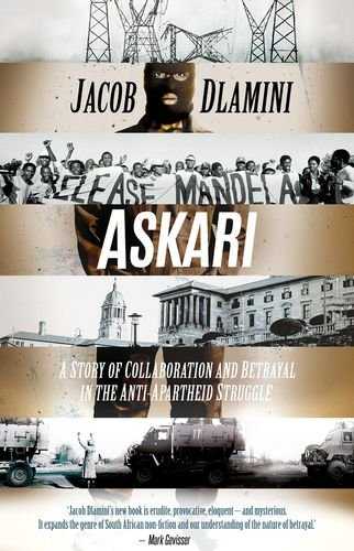 9780190277383: Askari: A Story of Collaboration and Betrayal in the Anti-Apartheid Struggle