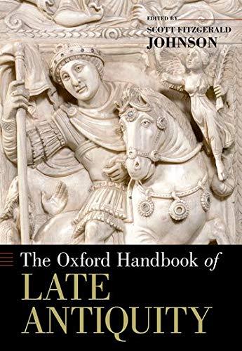 9780190277536: The Oxford Handbook of Late Antiquity (Oxford Handbooks)