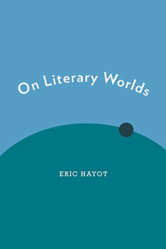 9780190278274: On Literary Worlds