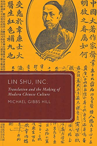 9780190278281: Lin Shu, Inc.: Translation and the Making of Modern Chinese Culture (Global Asias)