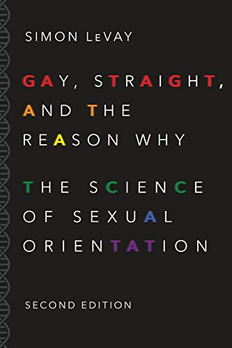 9780190297374: Gay, Straight, and the Reason Why: The Science of Sexual Orientation