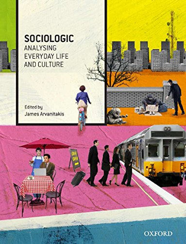 9780190300654: Sociologic: Analysing Everyday Life and Culture