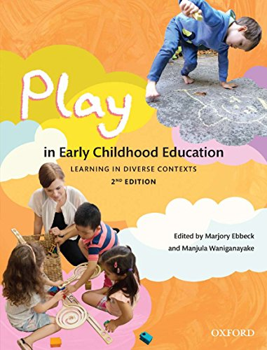 Play in Early Childhood Education: Marjory Anne Ebbeck