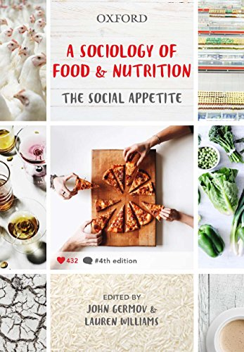 9780190304676: A Sociology of Food and Nutrition: The Social Appetite