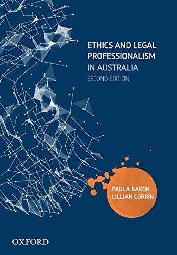 9780190309800: Ethics and Legal Professionalism in Australia