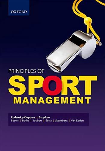Principles of Sport Management: Steynberg, Loma; Botha,