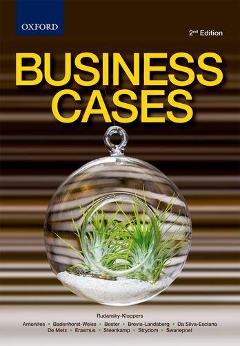 Business Cases: Badenhorst-Weiss, Hannie; Erasmus,