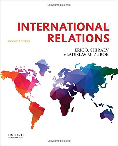 International Relations: Eric Shiraev, Vladislav Zubok