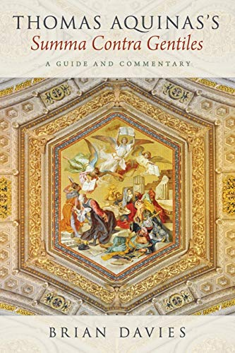 9780190456542: Thomas Aquinas's Summa Contra Gentiles: A Guide and Commentary