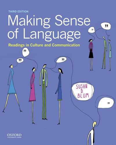 Making Sense of Language: Readings in Culture: Susan D. Blum