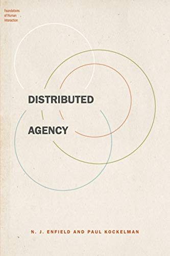 9780190457211: Distributed Agency (Foundations of Human Interaction)