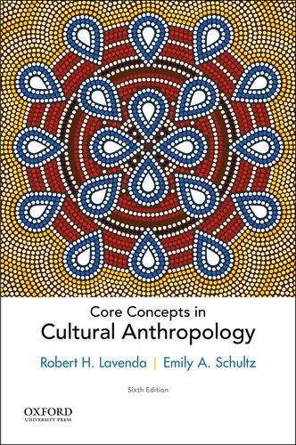 9780190459727: Core Concepts in Cultural Anthropology