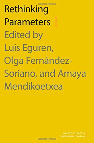 9780190461737: Rethinking Parameters (Oxford Studies in Comparative Syntax)