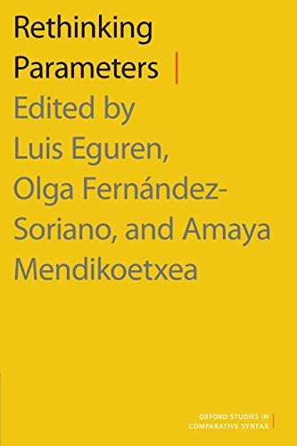 9780190461744: Rethinking Parameters (Oxford Studies in Comparative Syntax)