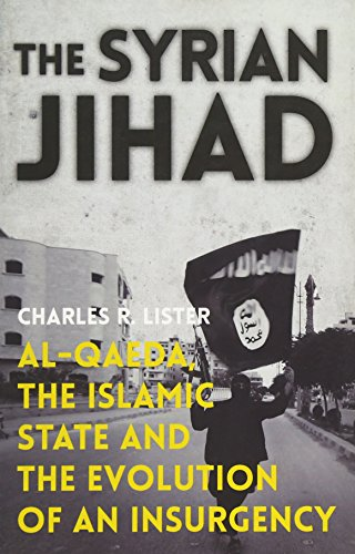 9780190462475: The Syrian Jihad: Al-Qaeda, the Islamic State and the Evolution of an Insurgency