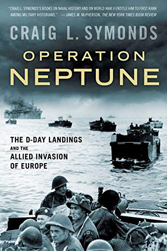 9780190462536: Operation Neptune: The D-Day Landings and the Allied Invasion of Europe