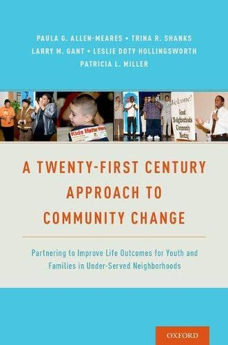 A Twenty-First Century Approach to Community Change: Larry M. Gant,