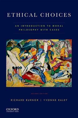 9780190464509: Ethical Choices: An Introduction to Moral Philosophy with Cases